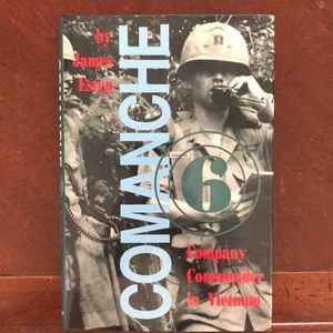 Vietnam Memoir: Comanche 6: Company Commander